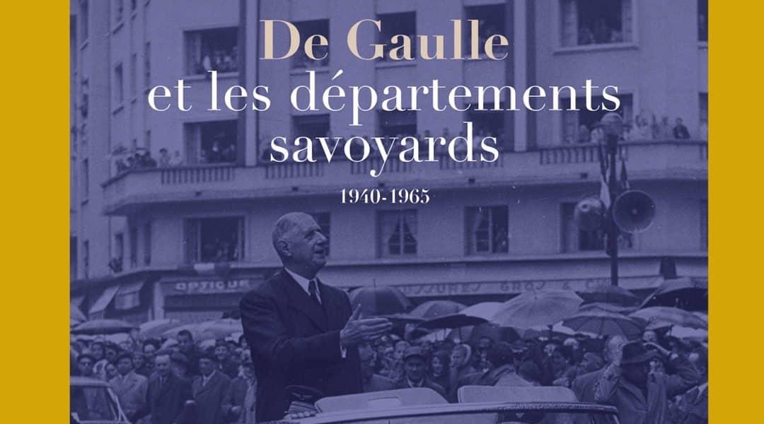 De Gaulle et les départements savoyards 1940 1965